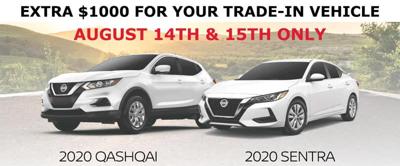 Extra $1000 for your Trade-In - August 14th & 15th only at Ajax Nissan