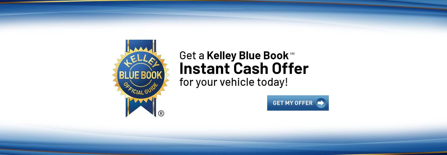 Get your KBB Instant Cash Offer!