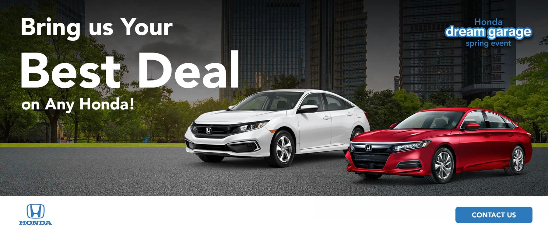 Bring Us Your Best Deal on any New Honda