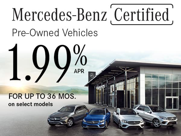 0.99% APR For up to 36 Months on Select Mercedes-Benz Certified Pre-Owned Vehicles