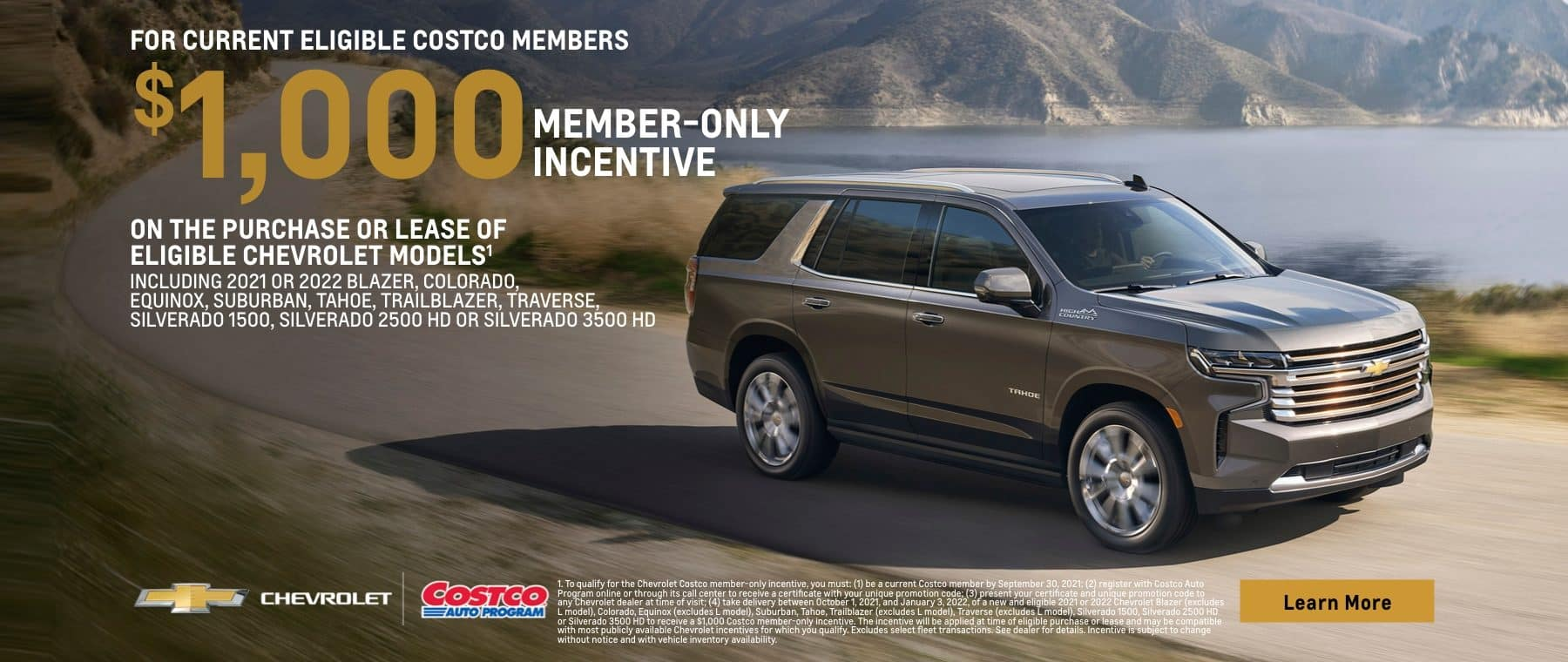 For current eligible Costco members. $1,000 member-only incentive on the purchase or lease of eligible Chevrolet models