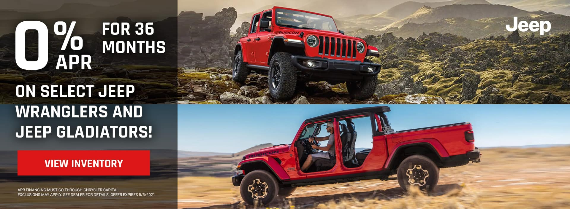 0% for 36 months on Jeep Wrangler and Gladiators