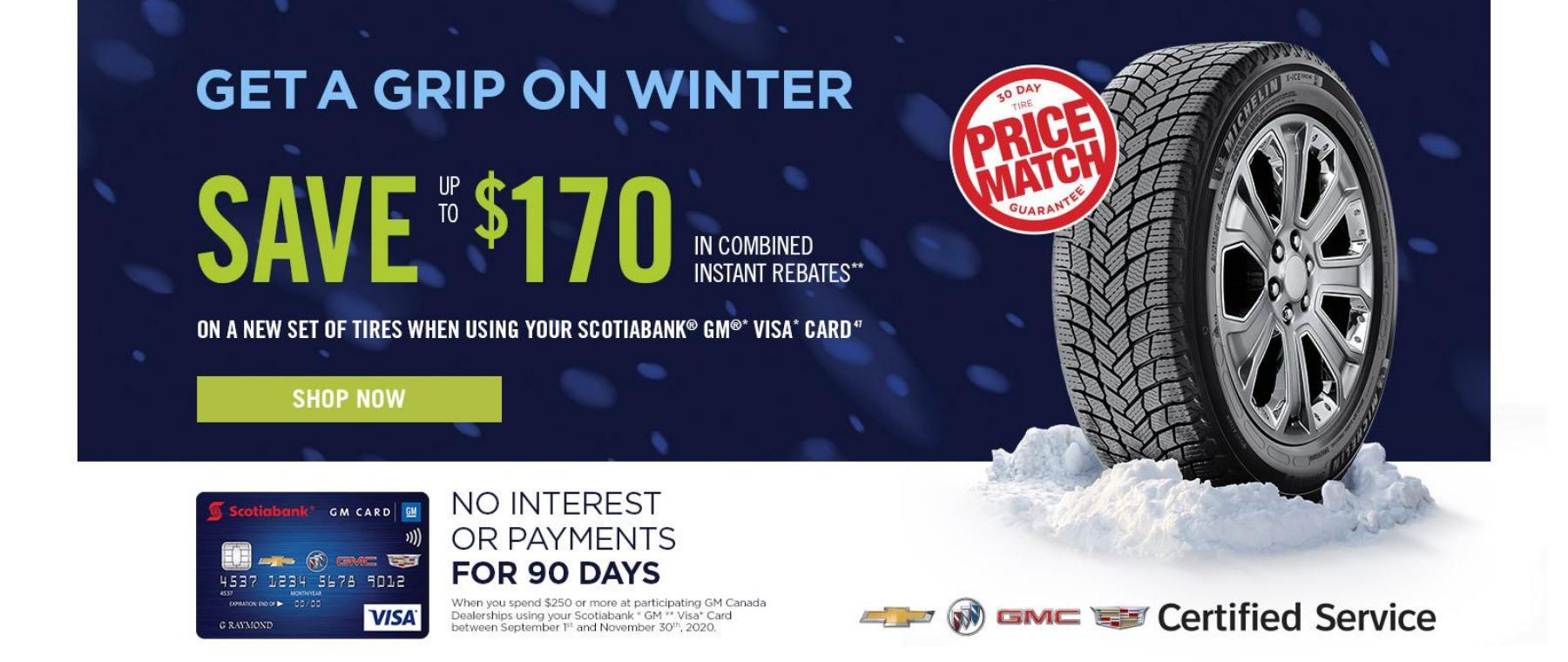Get a Grip On Winter - $170 Rebates
