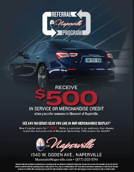 Referral Reward | Maserati of Naperville