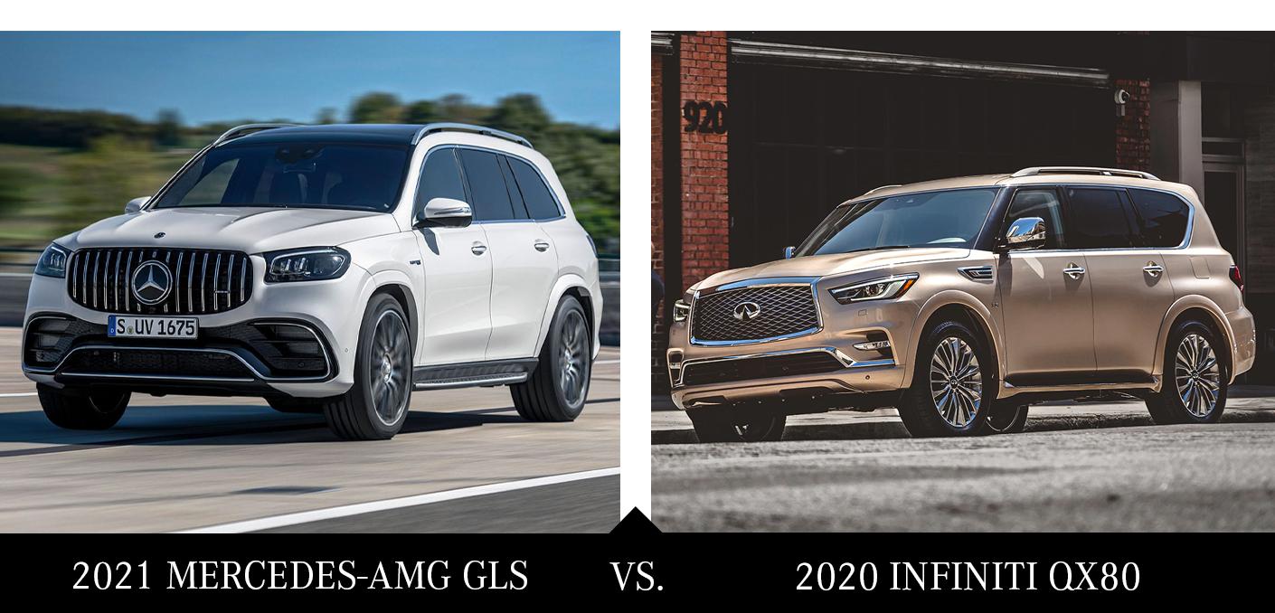 New 2021 Mercedes-AMG GLS vs 2020 Infiniti QX80
