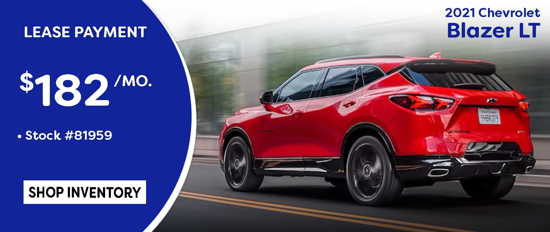 July 2021 Blazer LT Lease Special $182/mo.*