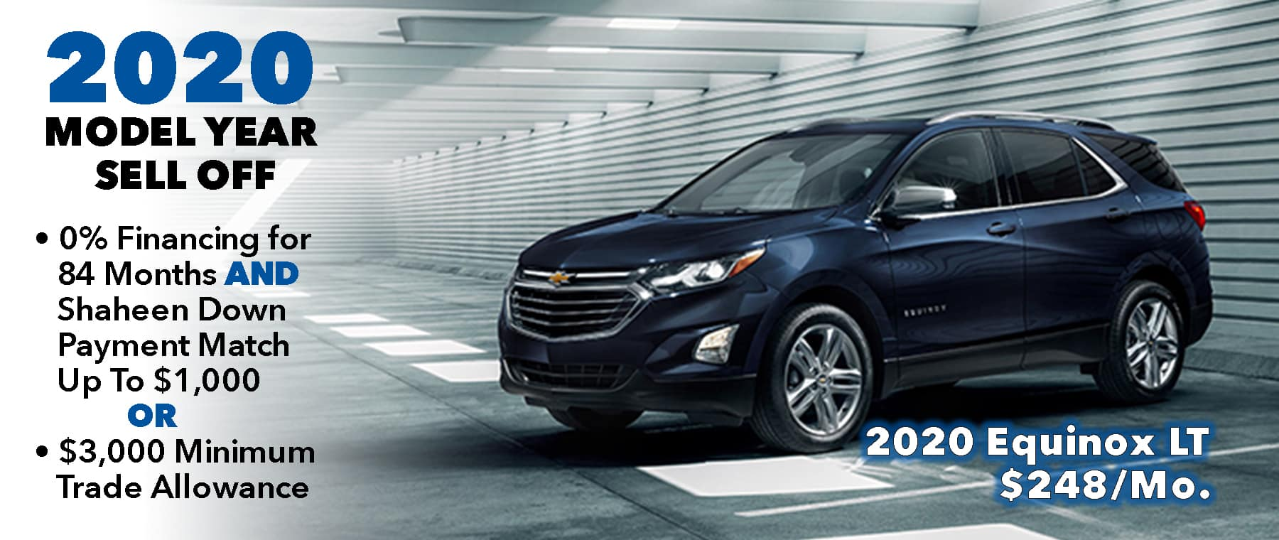 0% @ 84mo. Available On 2020 Models. Buy 2020 Equinox for $248/mo*
