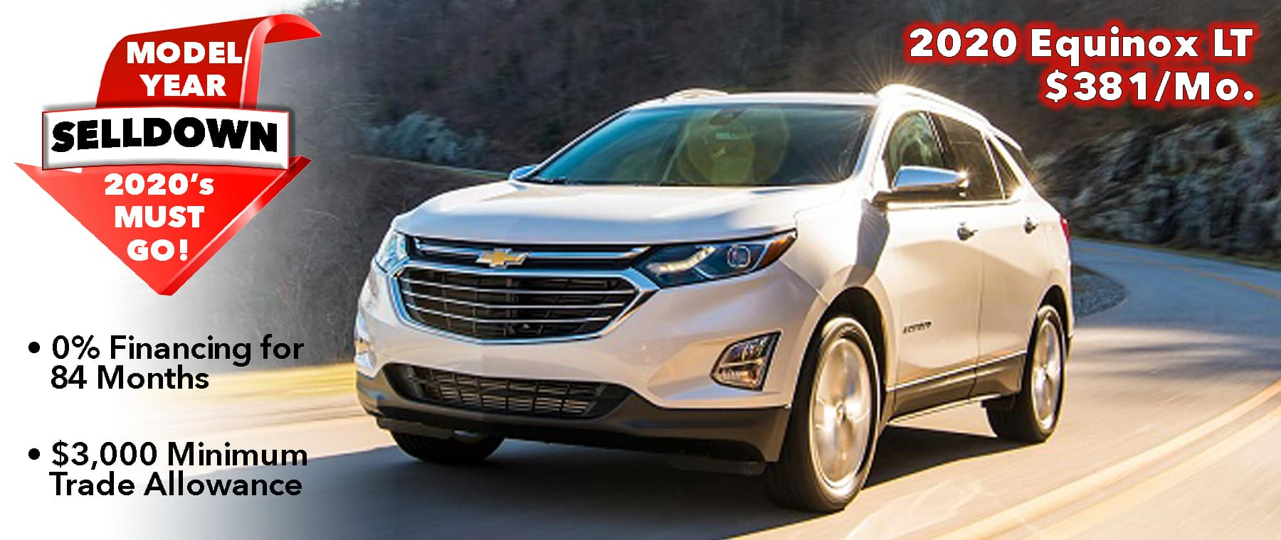 0% @ 84mo. Available On 2020 Models. Buy 2020 Equinox for $381/mo*