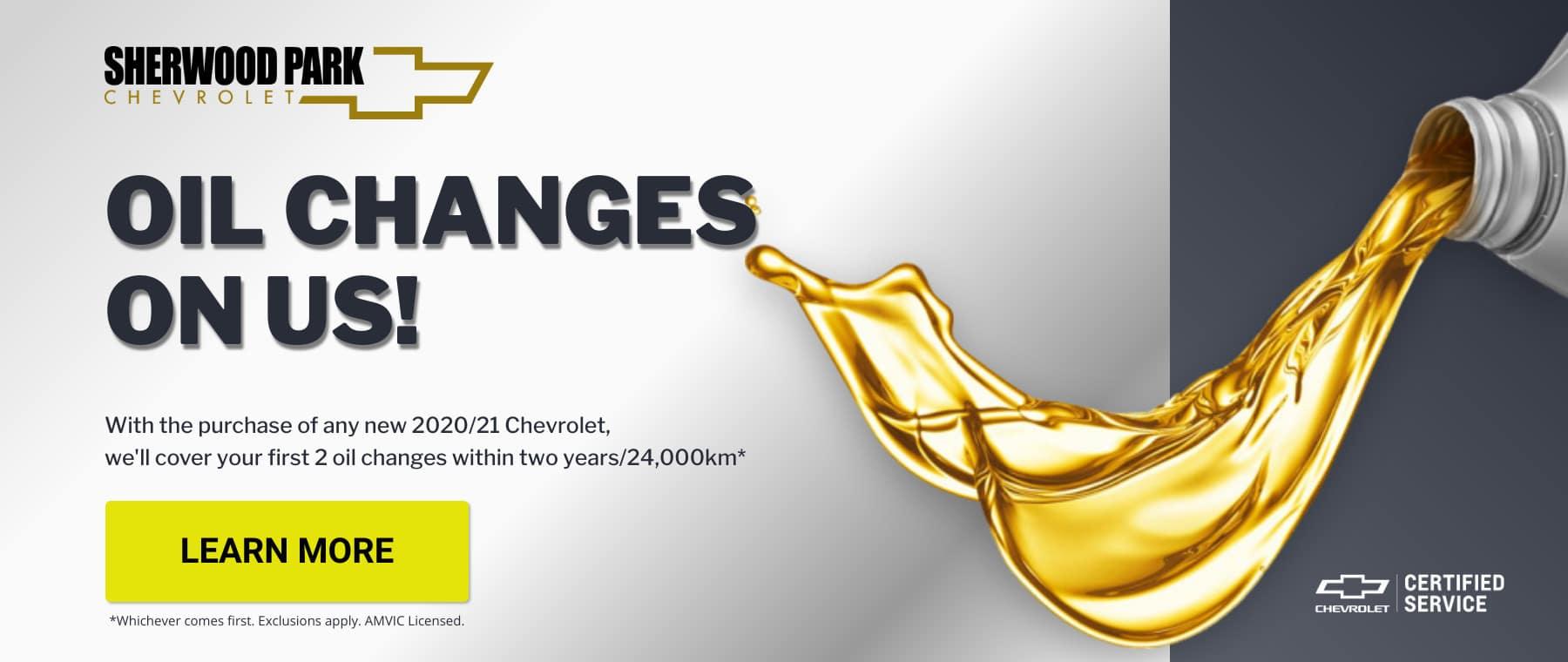 Oil Changes on Us. Sherwood Park Chevrolet.