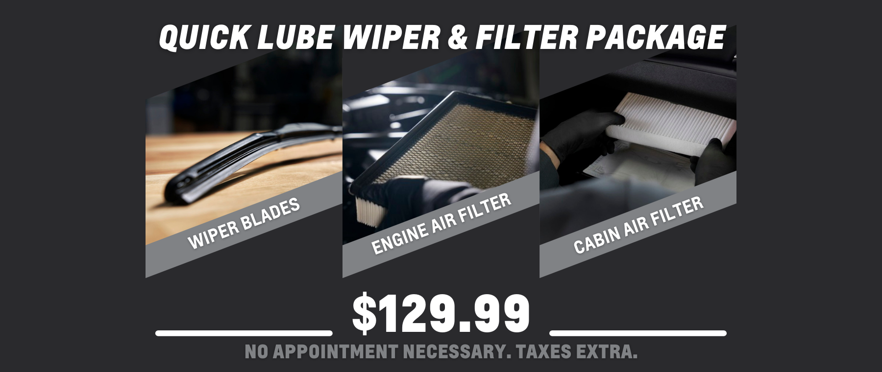 Copy of Quick Lube – Wiper & Filter Package