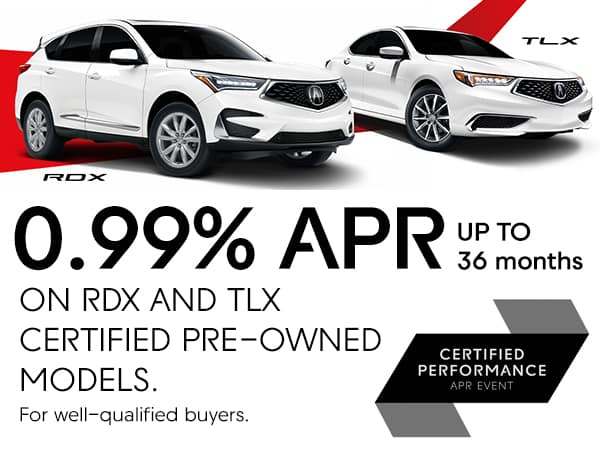 0.99% APR up to 36 Months on RDX and TLX