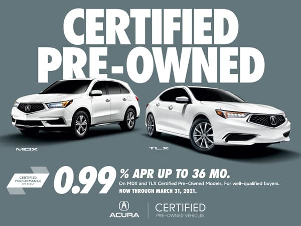 0.99% APR up to 36 months on MDX and TLX Certified Pre-Owned Models