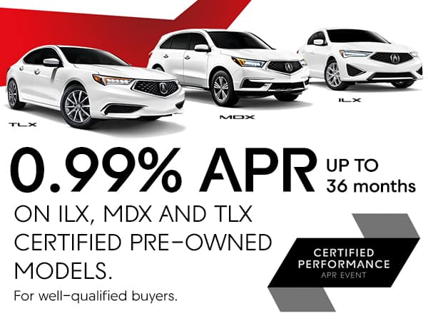 0.99% APR up to 36 Months on ILX, MDX and TLX