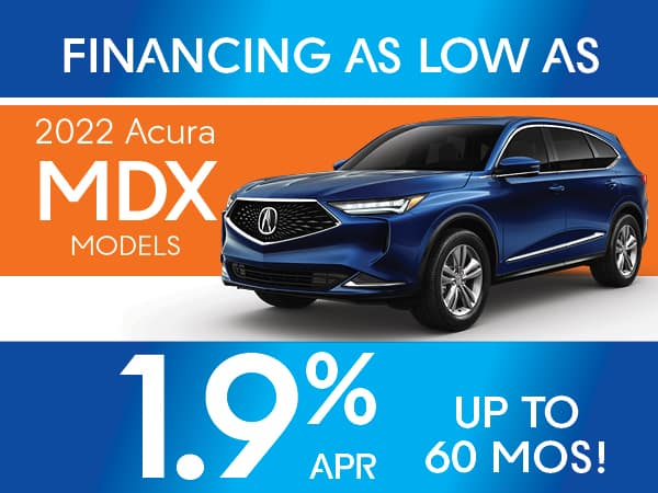 1.9% APR for 60 months on 2022 Acura MDX