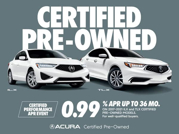 0.99% APR up to 36 months on ILX and TLX Certified Pre-Owned Models
