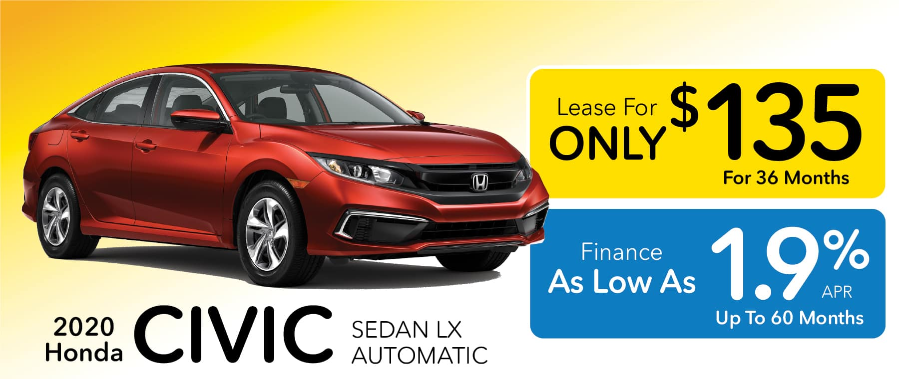 2020 Honda Civic Lease for $135 per month or finance for 1.9% APR for up to 60 months at Smail Honda