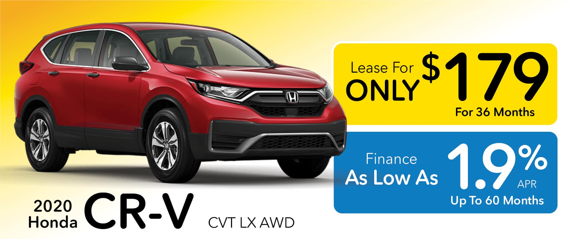 2020 Honda CR-V Lease for $179 per month of Finance for 1.9% APR for up to 60 monthsat Smail Honda