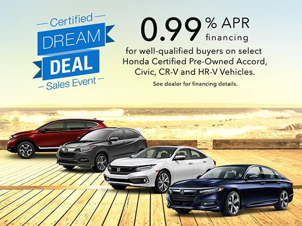 Honda Certified Dream Deal Sales Event!