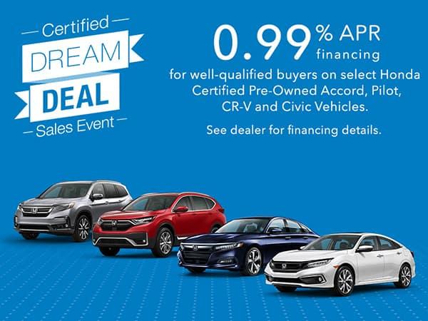 Honda Certified Dream Deal Sales Event!