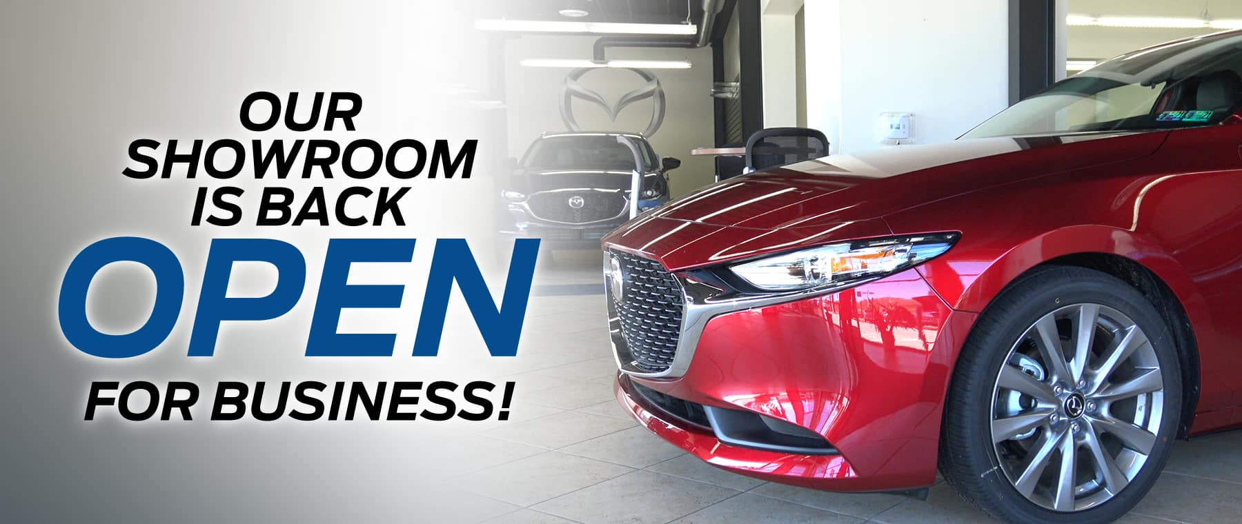 Mazda Dealer in Greensburg PA is Open and ready to serve you!