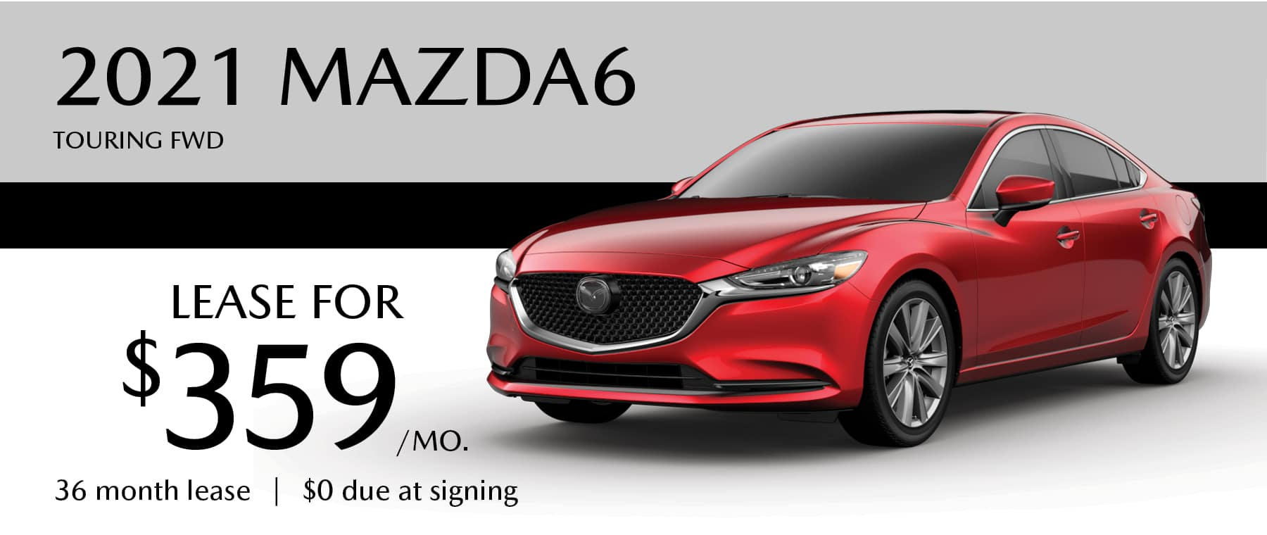 Lease for $359/month for 36 months with $0 due at signing!