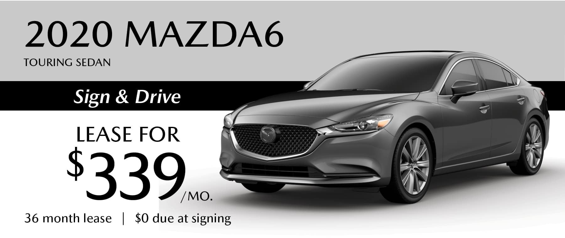 2020 Mazda6 Touring Sedan Lease with $0 due at signing