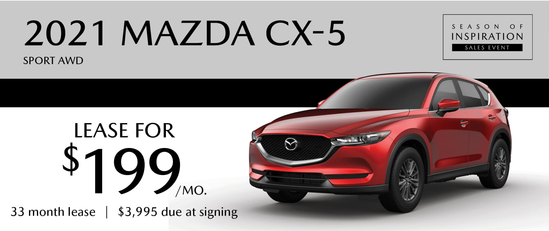 2021 MAZDA CX-5 Sport AWD lease for $199 per month with $3995 due at signing