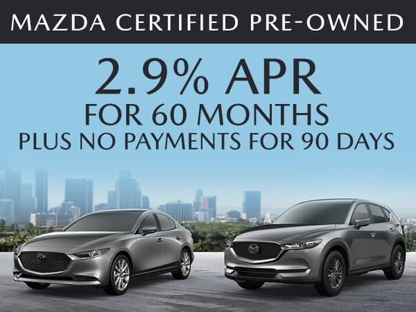 2.9% APR For up to 60 Months Plus No Payments for 90 Days