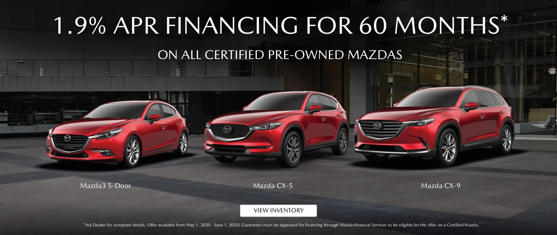 Mazda Certified Pre Owned 1.9% APR for 36 Months