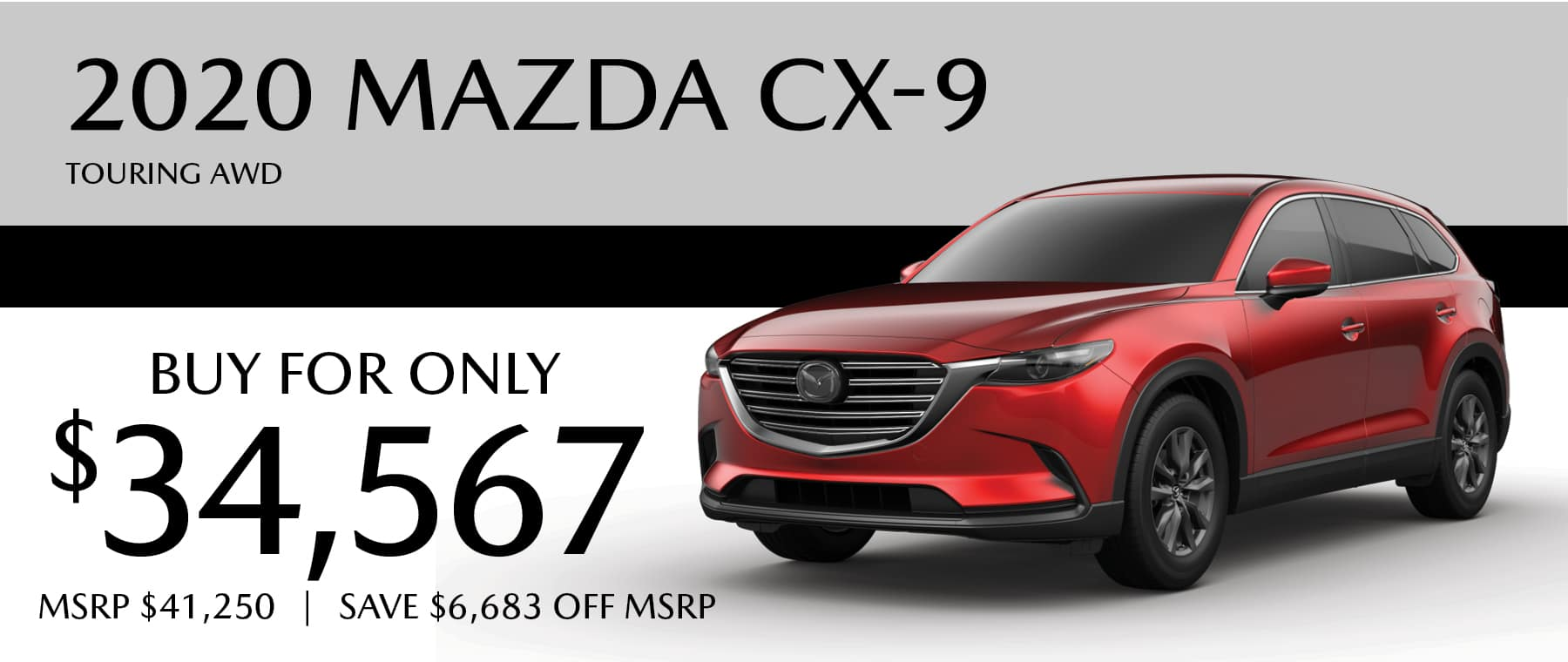 2020 Mazda CX-9 Touring AWD buy for $34,567 and save $6,683 off MSRP