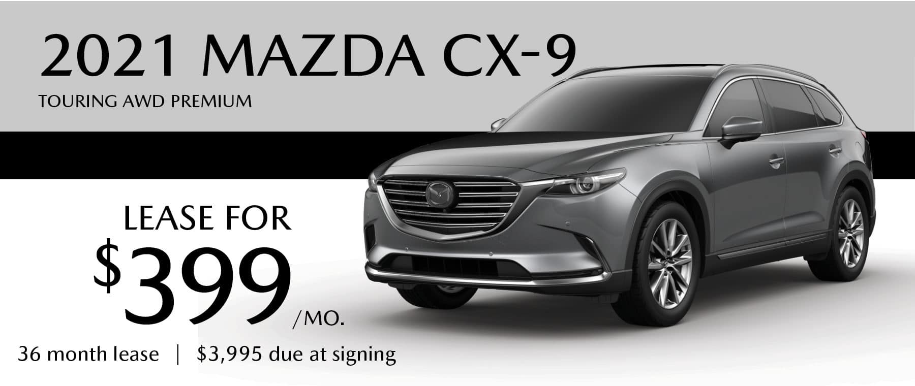 2021 Mazda CX-( Lease for $399/month for 36 months