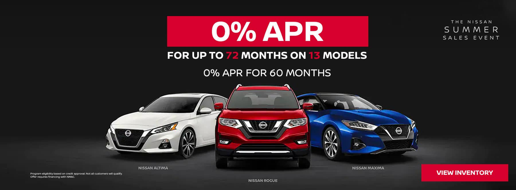 0% for up to 72 months on 13 different models. 0% APR for 60 months.