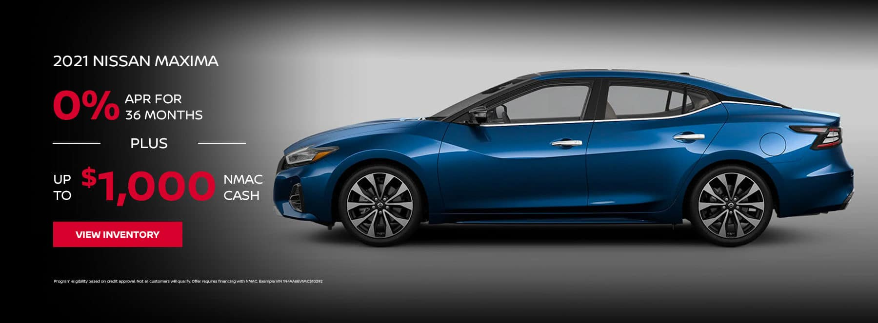 2021 NISSAN MAXIMA, 0% APR For 36 Months + Up to $1,000 NMAC Cash