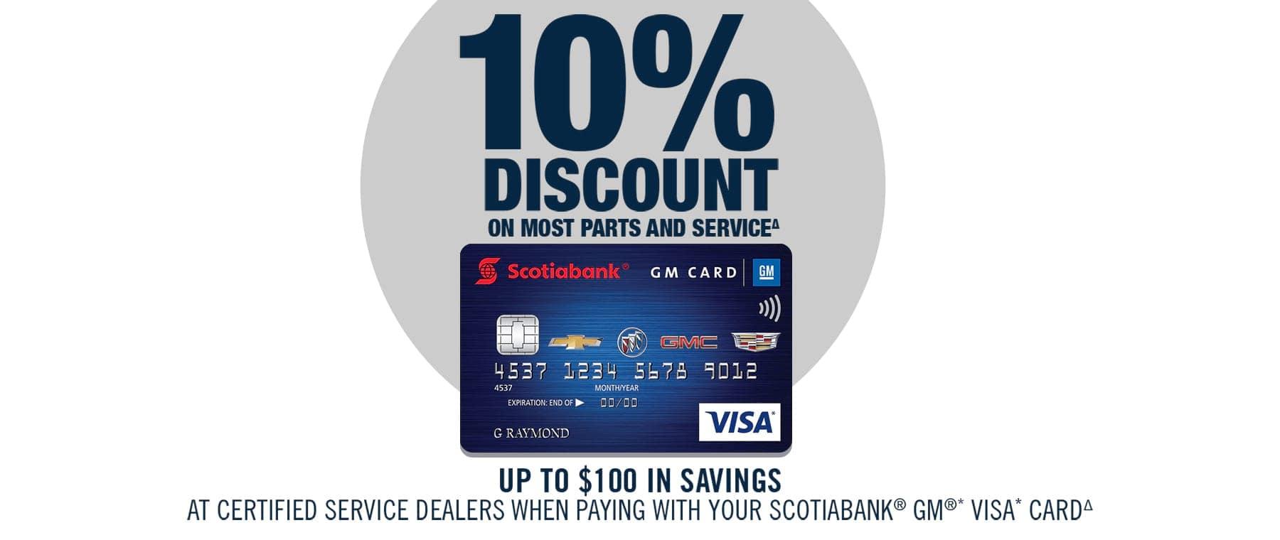 GM VISA Card 10 Percent Discount On Most Parts & Service