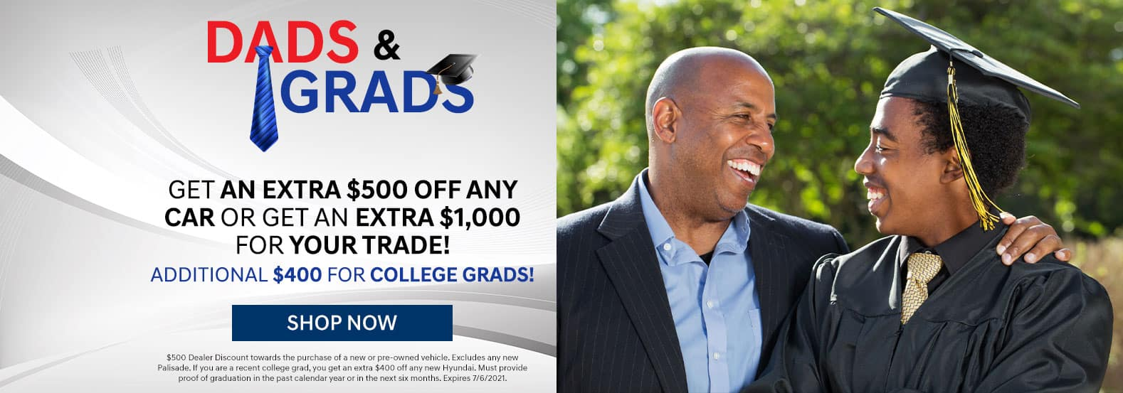Special Offer for Dads & Grads June 2021