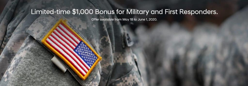 Limited-time $1,000 Bonus for Military and First Responders